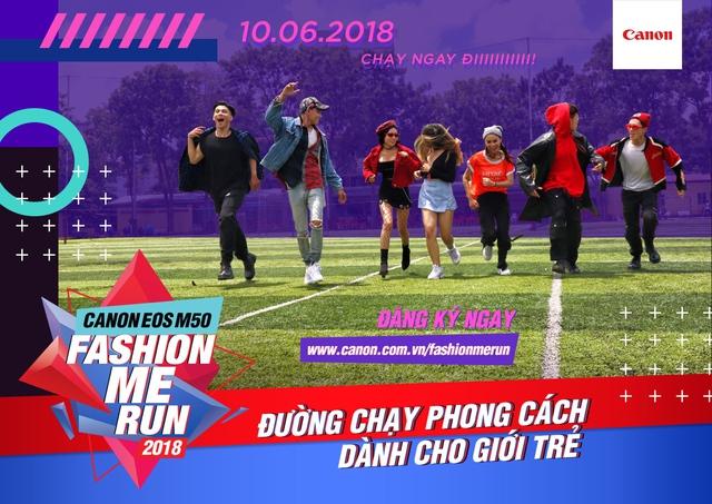 Canon EOS M50 Fashion Me Run – Sân chơi mới cho giới trẻ trong mùa hè này - ảnh 5