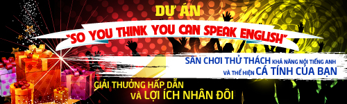 "Dự án ""So you think you can speak english"" 1"