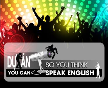 "Dự án ""So you think you can speak english"" 2"