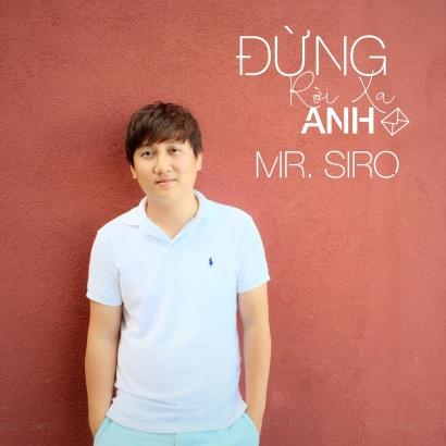 Mr. Siro viết ca khúc cho những người biết yêu nghiêm túc - Ảnh 1.