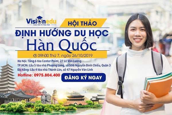 Visa thẳng Hàn Quốc – Đường rộng vào các trường đại học top đầu xứ kim chi - Ảnh 2.