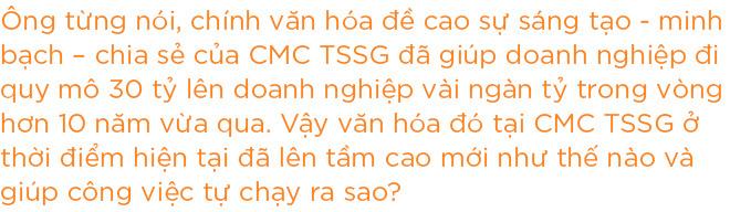 CEO CMC TSSG Đặng Thế Tài: Hệ thống quan trọng nhưng không phải vạn năng, người ra quyết định cuối cùng vẫn là con người - Ảnh 8.