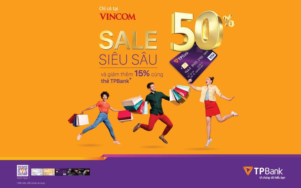 Ưu đãi khủng  50%++ cho chủ thẻ tín dụng TPBank khi mua sắm tại Vincom - Ảnh 1.