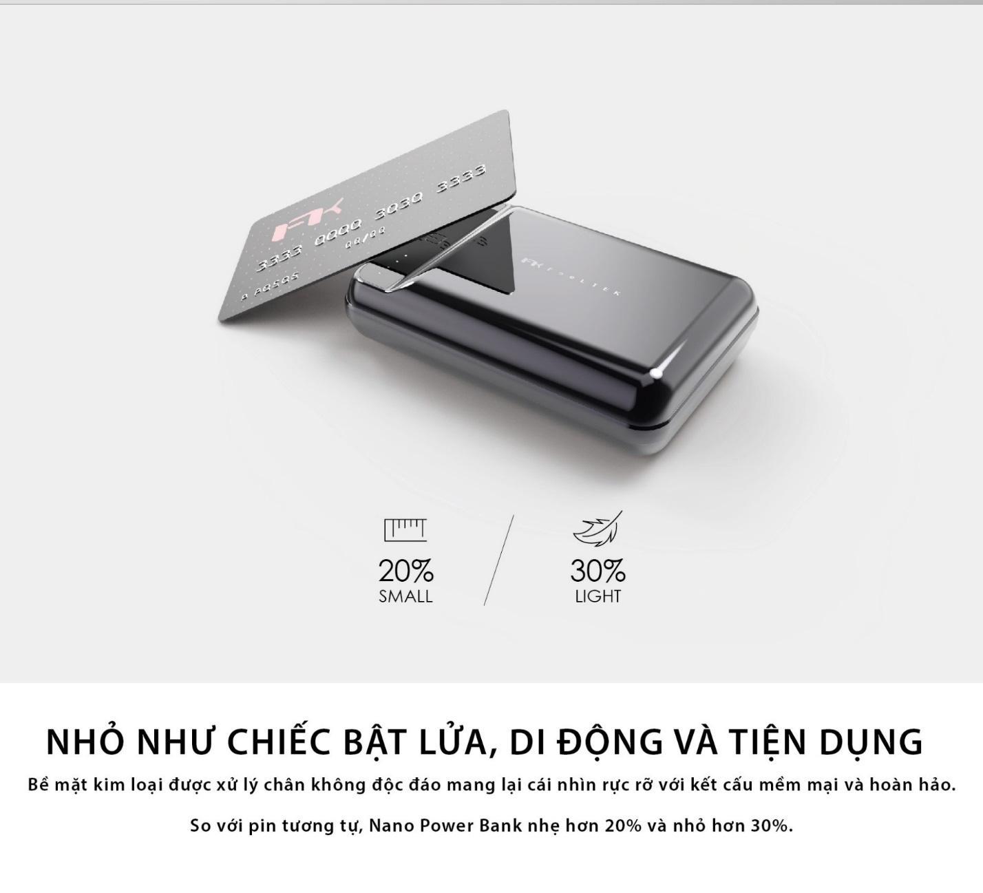 Nano Power Bank Feeltek – Trải nghiệm công nghệ với thiết kế hoàn hảo - Ảnh 2.