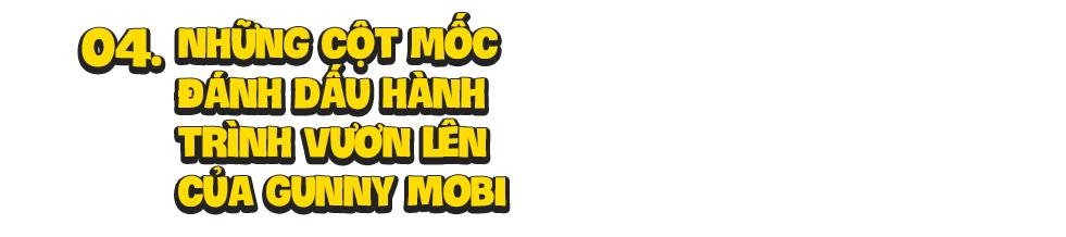 Gunny Mobi: Hành trình phát triển từ sự nghi ngờ cho tới một siêu phẩm phá vỡ định nghĩa về trò chơi điện tử - Ảnh 9.