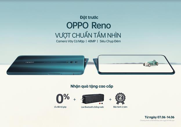 Nhiều ưu đãi dành cho chương trình đặt trước OPPO Reno phiên bản chuẩn - Ảnh 1.