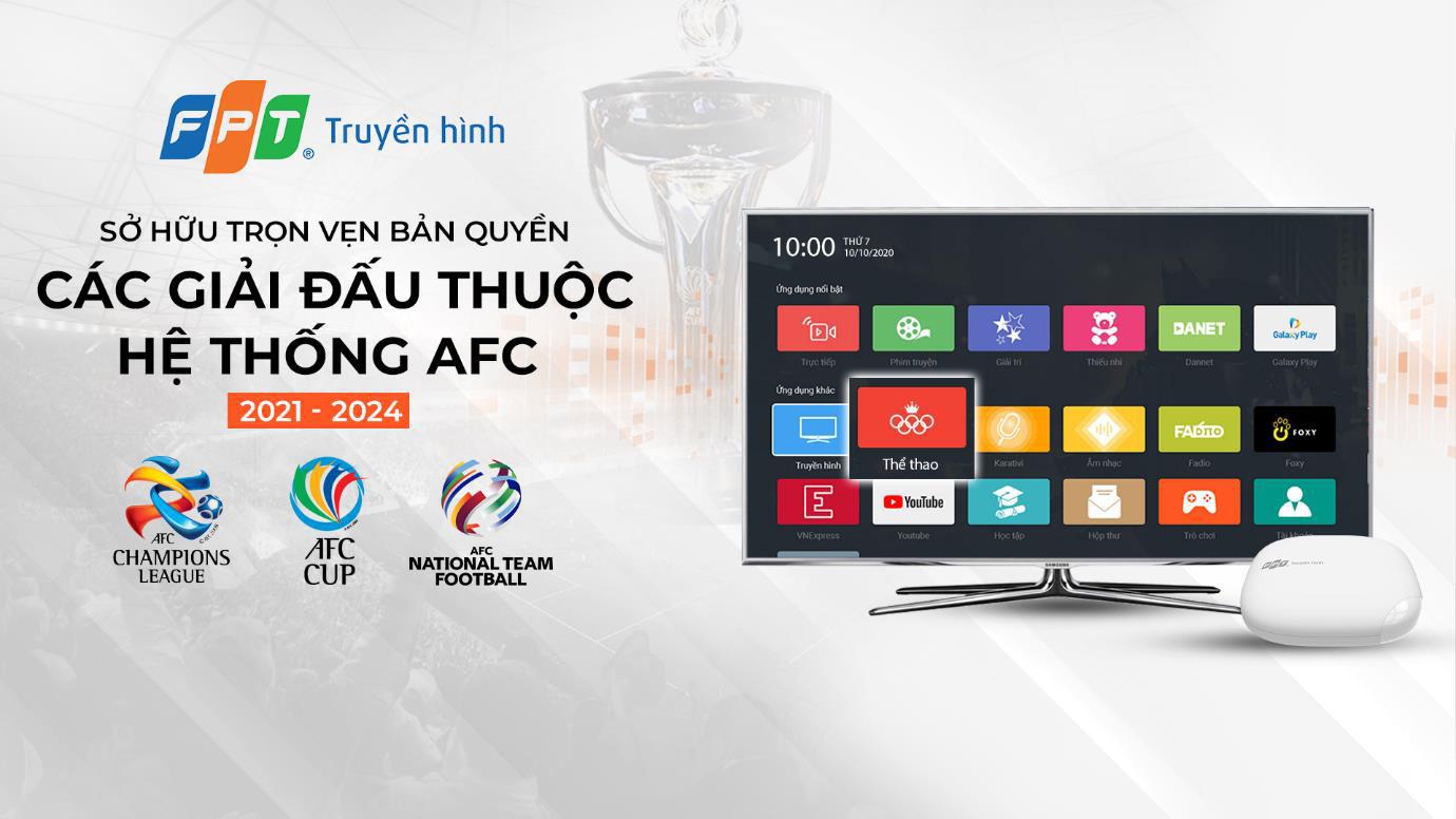 Xem AFC trên hệ thống Truyền hình FPT - Ảnh 1.