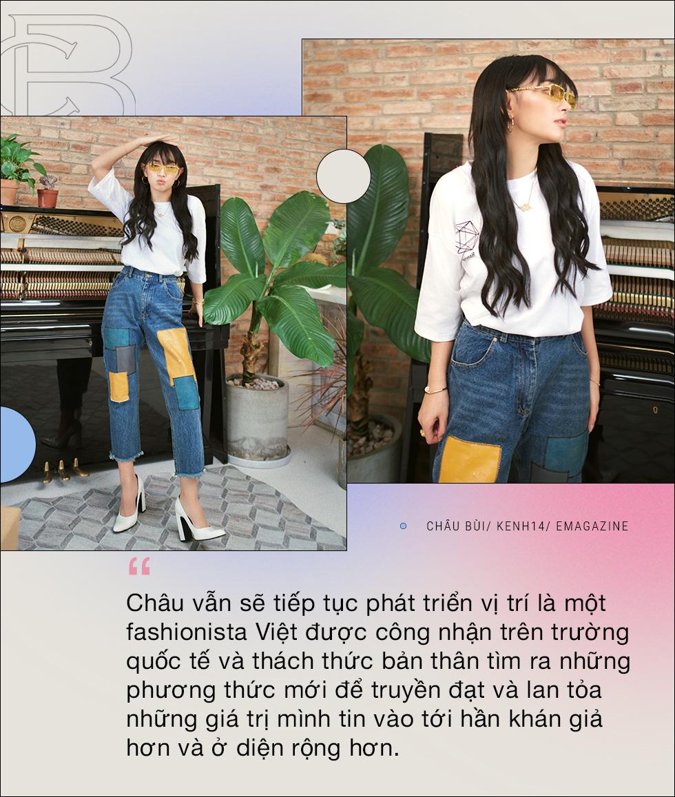 Châu Bùi: Được và mất gì khi gắn liền với danh xưng fashionista? - Ảnh 12.