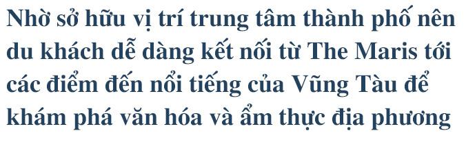 Chuỗi giá trị kiêu hãnh giúp The Maris vươn xa trên bản đồ du lịch Việt Nam - Ảnh 20.