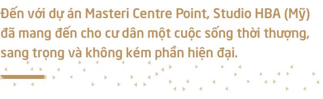"""Cuộc """"hội ngộ"""" đặc biệt của những thương hiệu quốc tế đẳng cấp tại Masteri Centre Point - Ảnh 9."""
