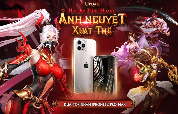 Trảm Tiên Quyết Tung Big Update Ra Mắt Phái Mới, Tặng iPhone 12 Pro Max Cùng Hàng Tấn Quà - Ảnh 1.