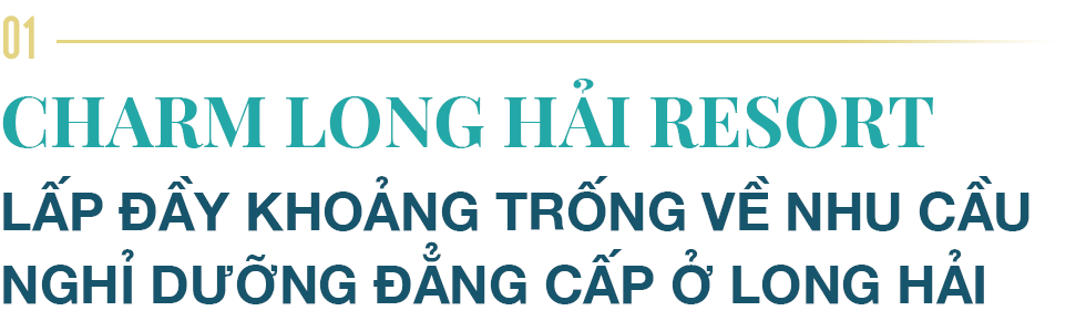 Charm Long Hải Resort – Khởi động hành trình kiến tạo những biểu tượng của Charm Group - Ảnh 2.