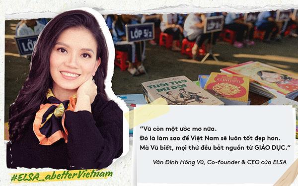 """Chiến dịch """"Vì một Việt Nam tốt đẹp hơn"""" của startup Việt ELSA: Giáo dục là nền tảng - ảnh 1"""
