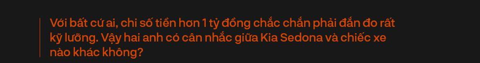 Người dùng đánh giá Kia Sedona: Đích thực xe 7 chỗ cỡ lớn cho gia đình - Ảnh 6.
