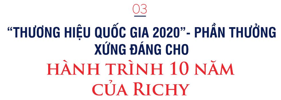 """Câu chuyện của người sáng lập thương hiệu bánh kẹo Richy và hành trình đến với """"Thương hiệu quốc gia 2020"""" - Ảnh 8."""