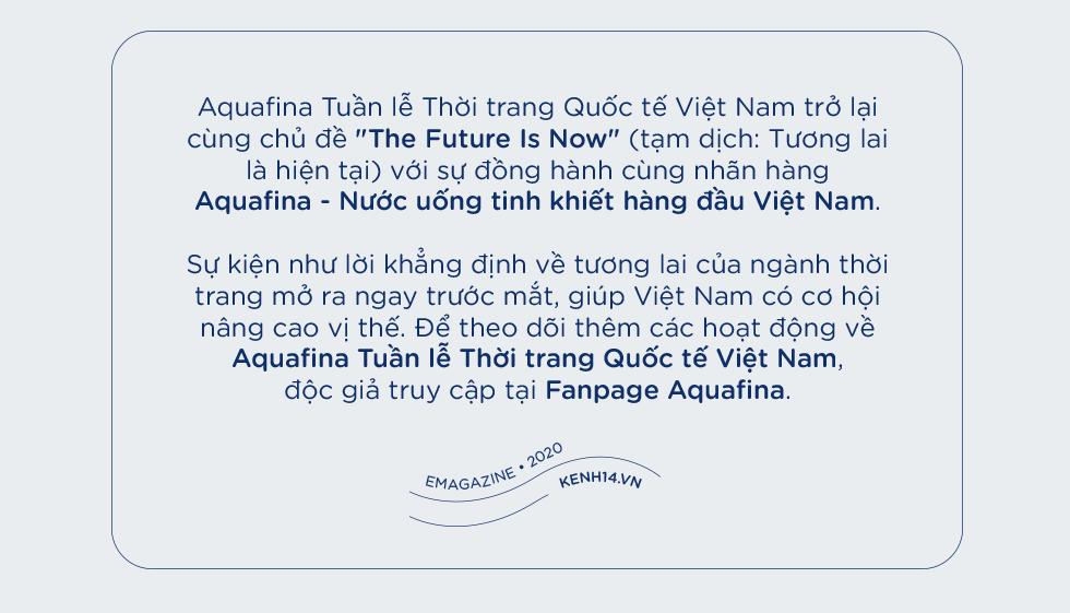 """2020: Khi các kinh đô thế giới cũng phải tạm im tiếng thì dòng chảy thời trang Việt vẫn mãnh liệt khẳng định: """"Tương lai bắt đầu từ hôm nay!"""" - Ảnh 16."""