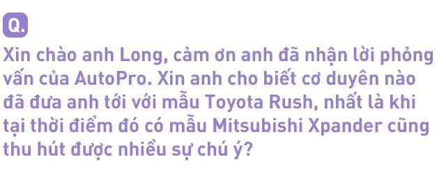 """Dùng 3 đời xe và mua Toyota Rush, khách hàng Việt nhận định: """"Đáng tiền, chắc dùng chục năm nữa chưa hỏng"""" - Ảnh 2."""