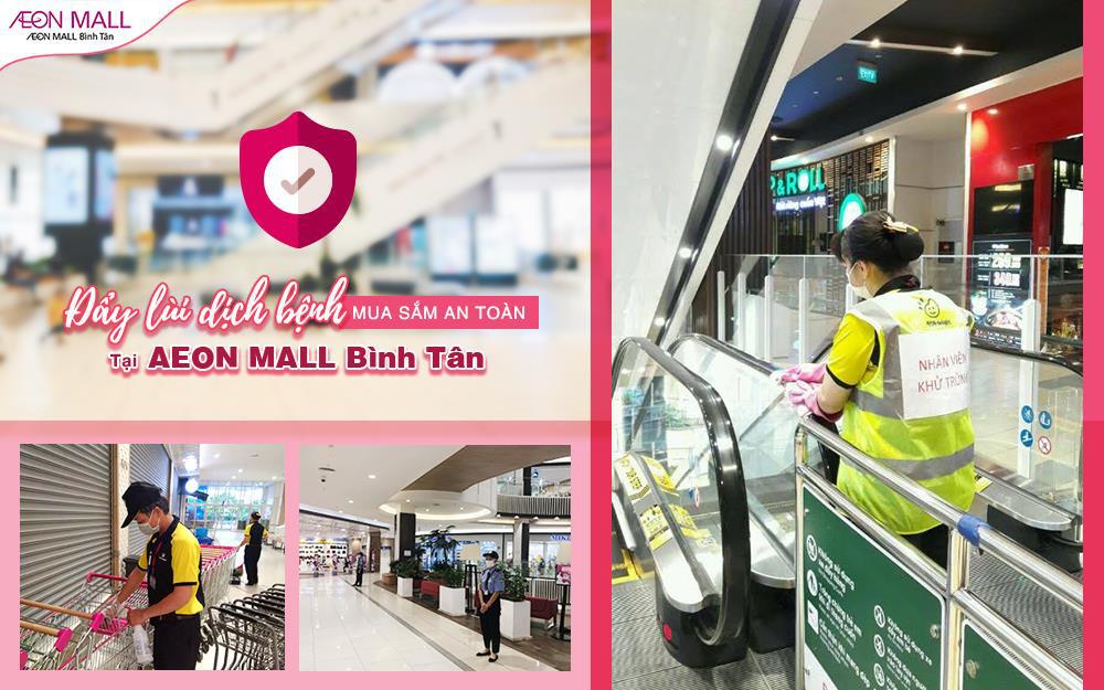 Đẩy lùi dịch bệnh - Mua sắm an toàn tại Aeon Mall Bình Tân - Ảnh 1.