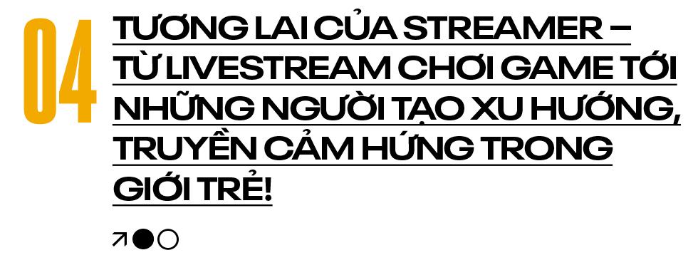Streamer - Xu hướng nghề nghiệp mới của giới trẻ và những góc khuất phía sau màn hình livestream - Ảnh 13.
