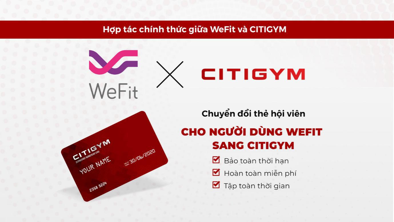 WeFit đã công bố Citigym là hệ thống chính thức hỗ trợ khách hàng của mình tại TP. Hồ Chí Minh - Ảnh 1.