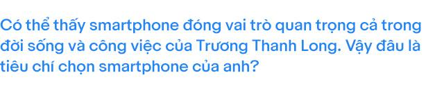NTK Trương Thanh Long: Tôi làm đa nghề vì luôn muốn tìm kiếm sự khác biệt về phong cách - Ảnh 13.