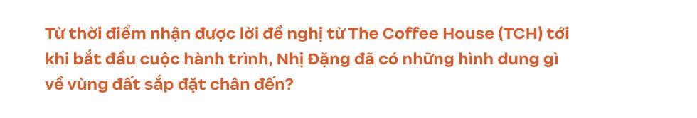 Những vùng đất cà phê Việt Nam hiện lên tuyệt đẹp qua góc nhìn của travel blogger Nhị Đặng: Nước mình còn nhiều nơi phải đi đến thế! - Ảnh 5.