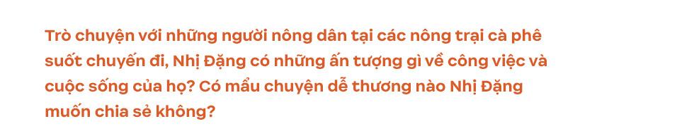 Những vùng đất cà phê Việt Nam hiện lên tuyệt đẹp qua góc nhìn của travel blogger Nhị Đặng: Nước mình còn nhiều nơi phải đi đến thế! - Ảnh 16.