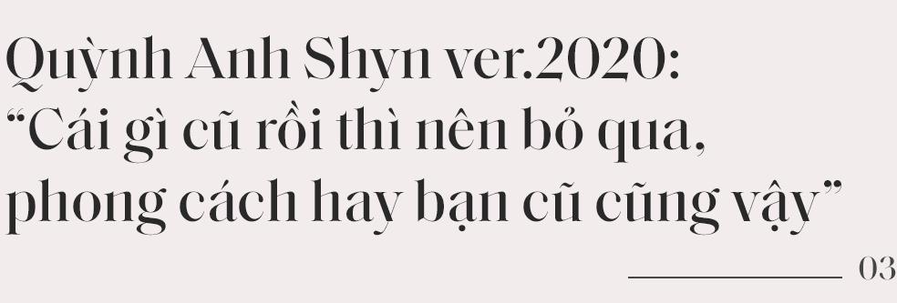"""Quỳnh Anh Shyn: """"Đừng bao giờ để công chúng thấy nhàm khi nhìn thấy mình trên một trang báo nào đó"""" - Ảnh 6."""