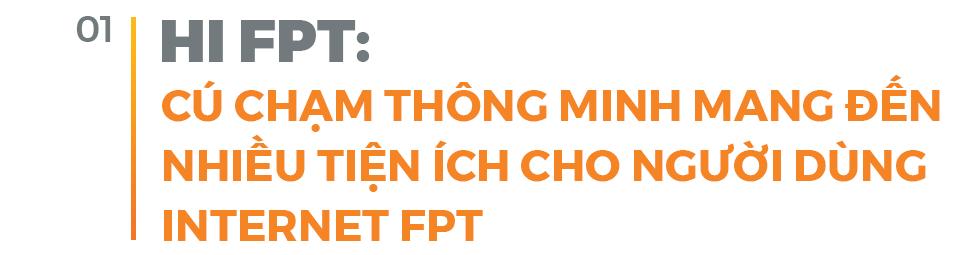 Muôn nẻo câu chuyện phát triển sản phẩm thông minh chinh phục người tiêu dùng của FPT Telecom - Ảnh 2.