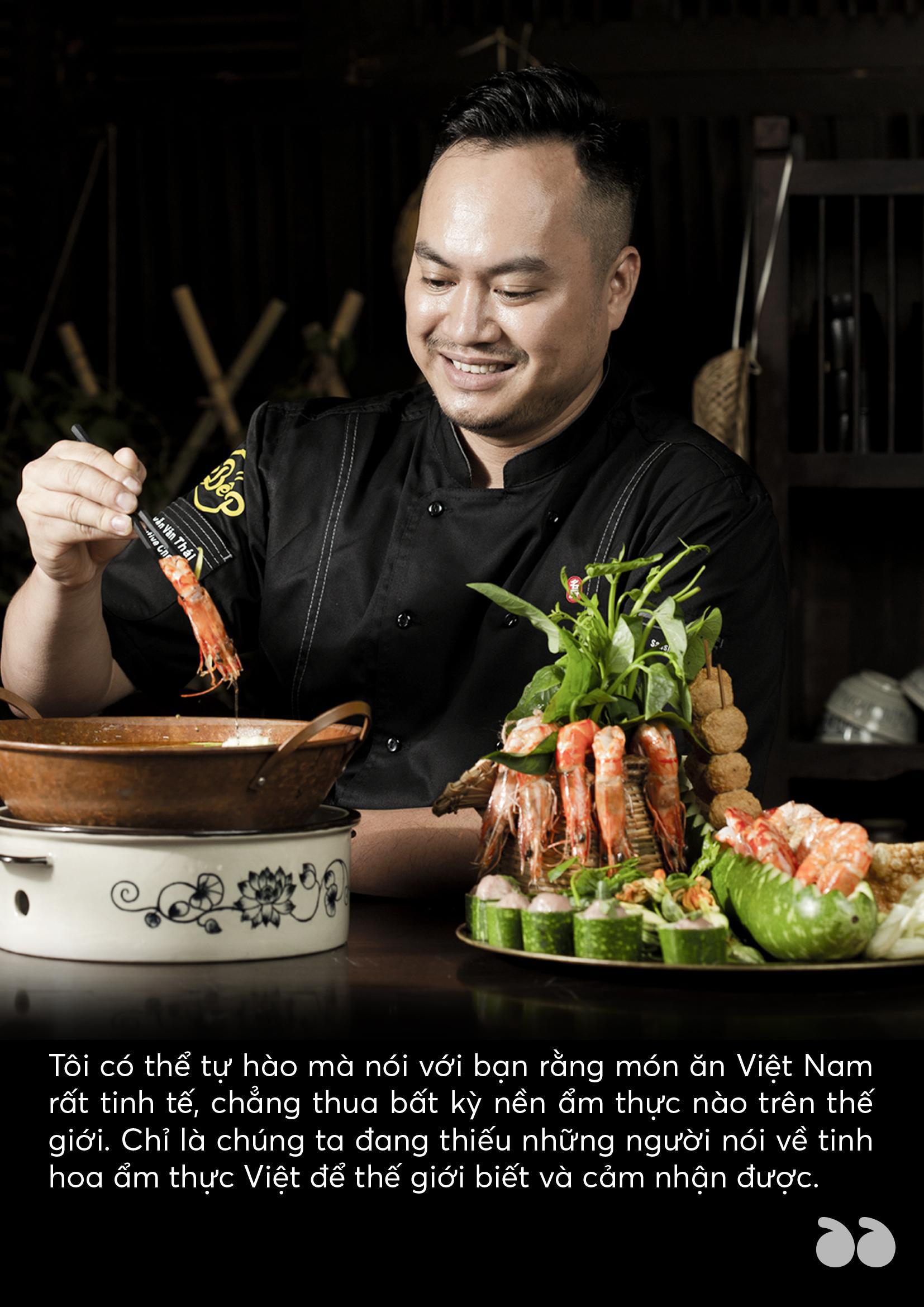 Chef Thái - Nâng tầm món ăn Việt luôn là trăn trở cả đời làm nghề của tôi - Ảnh 4.