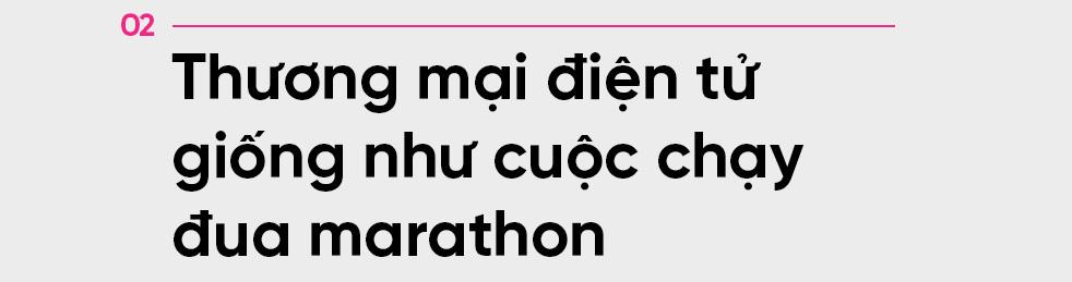 CEO Lazada Việt Nam dự báo gì về cuộc đua cạnh tranh của các sàn thương mại điện tử? - Ảnh 6.