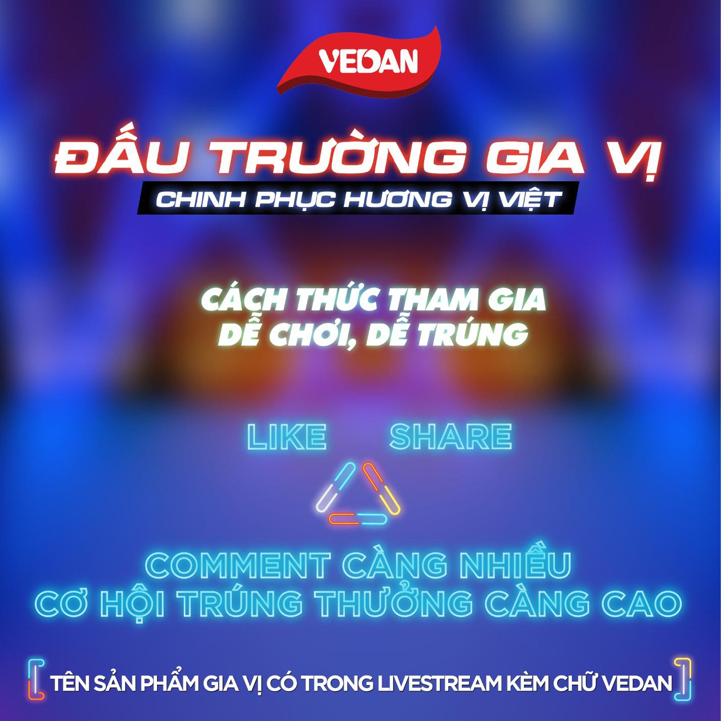"""45 phút tham gia Đấu trường gia vị Vedan, cơ hội """"rinh"""" giải thưởng tiền mặt đến 100 triệu đồng! - Ảnh 3."""