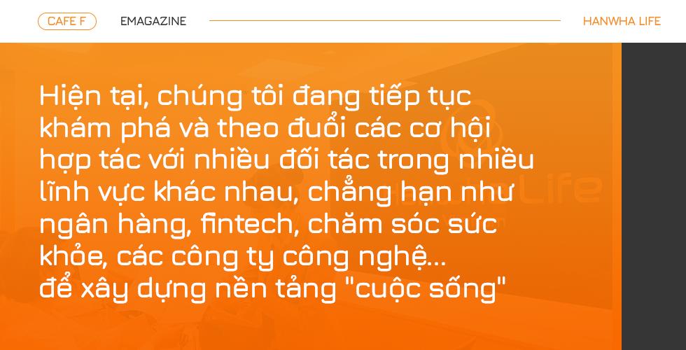 CEO Hanwha Life Việt Nam: Khai phá những cách thức sáng tạo hơn về dịch vụ tài chính - Ảnh 8.