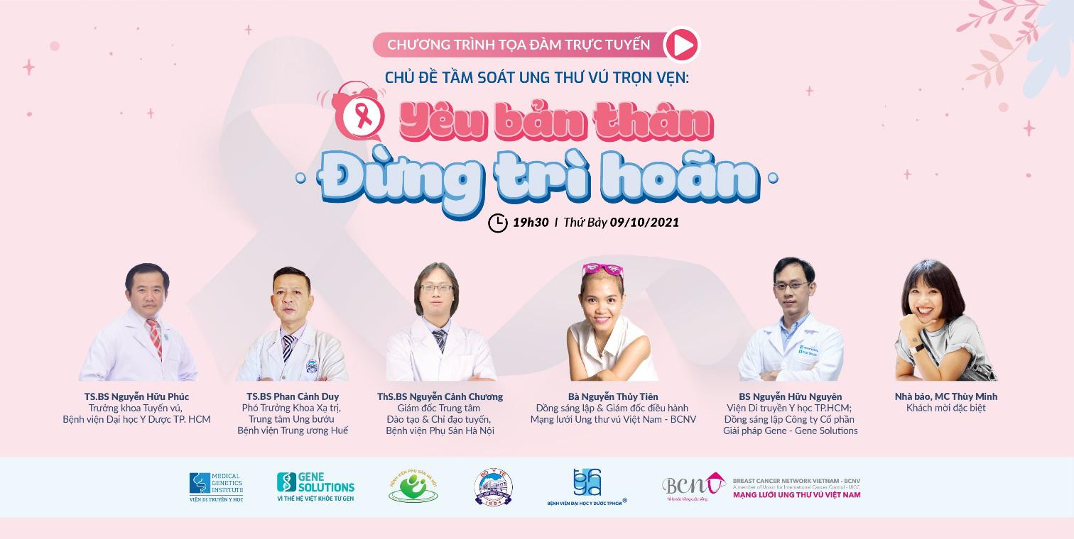 Tọa đàm trực tuyến Tầm soát ung thư vú trọn vẹn: Yêu bản thân, đừng trì hoãn cùng các chuyên gia hàng đầu - Ảnh 1.