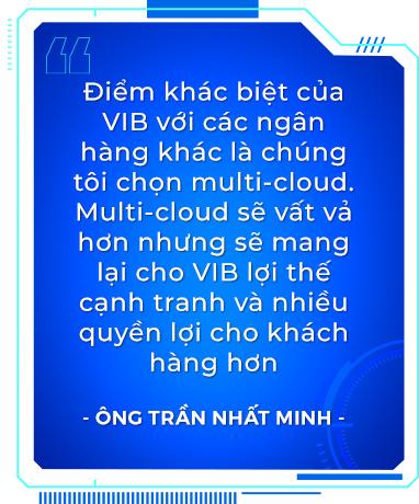 """Phó TGĐ kiêm Giám đốc Khối Công nghệ VIB: """"Lựa chọn đầu tư cho multi-cloud đang là xu hướng dẫn đầu"""" - Ảnh 2."""