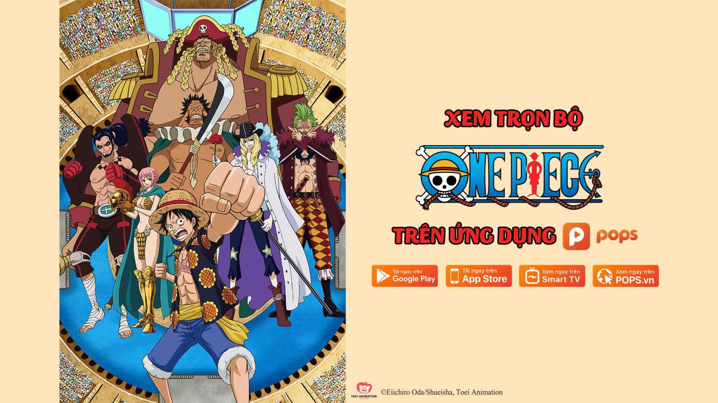 Hơn 260 tập One Piece lồng tiếng sẵn sàng đãi fan trên ứng dụng POPS - Ảnh 1.