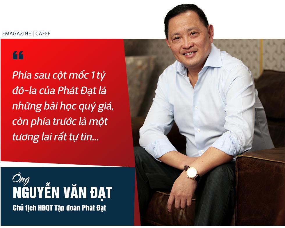 Ông Nguyễn Văn Đạt - Chủ tịch Tập đoàn Phát Đạt và hành trình vượt cột mốc giá trị vốn hóa 1 tỷ đô la - Ảnh 3.