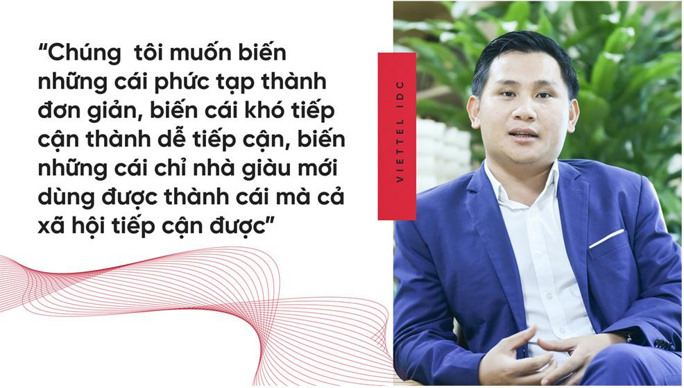 5 năm nữa, Viettel IDC sẽ là một anh chàng 30 tuổi, gánh sứ mệnh kiến tạo hạ tầng cho chuyển đổi số quốc gia - Ảnh 6.