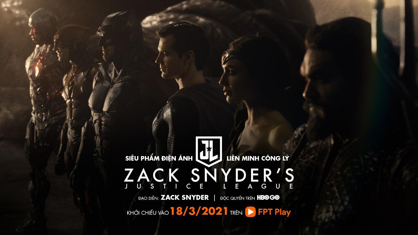 Justice League phiên bản 2021 của Zack Snyder công chiếu trực tuyến độc quyền tại HBO Go trên FPT Play - Ảnh 1.