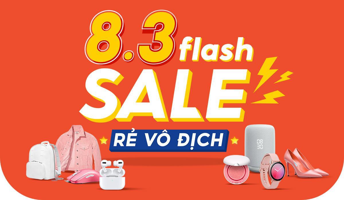 Nàng ơi, thỏa sức mua sắm trong ngày của riêng mình cùng 8.3 Flash Sale Rẻ Vô Địch - Ảnh 1.