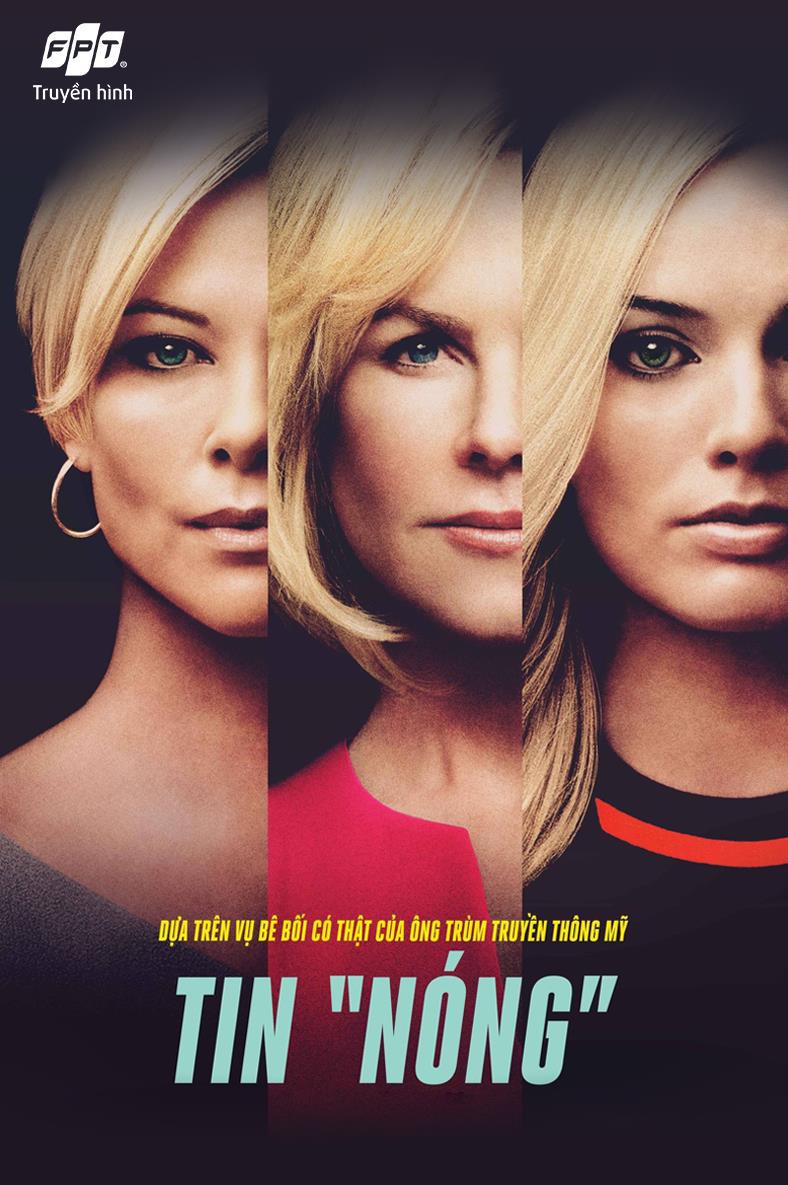 4 lý do nên xem Bombshell - bộ phim về đề tài nữ quyền vạch trần văn hóa độc hại chốn công sở - Ảnh 1.