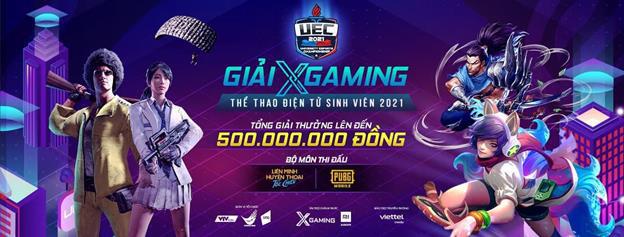 Bùng nổ sức hút mang tên Xgaming - UEC 2021 - Giải đấu Thể thao điện tử Sinh viên hàng đầu hiện nay - Ảnh 2.