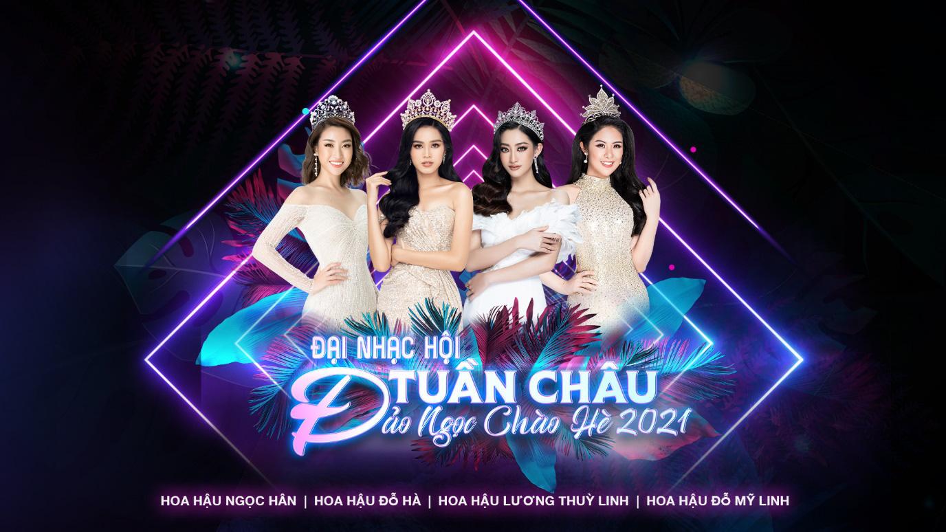 Vũ trụ hoa hậu hội tụ cùng dàn sao khủng trong đại nhạc hội Đảo Ngọc Tuần Châu - Ảnh 4.