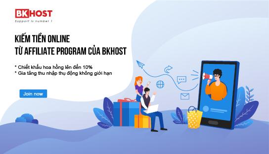 Cơ hội kiếm tiền online từ Affiliate của BKHOST cực dễ - Ảnh 1.