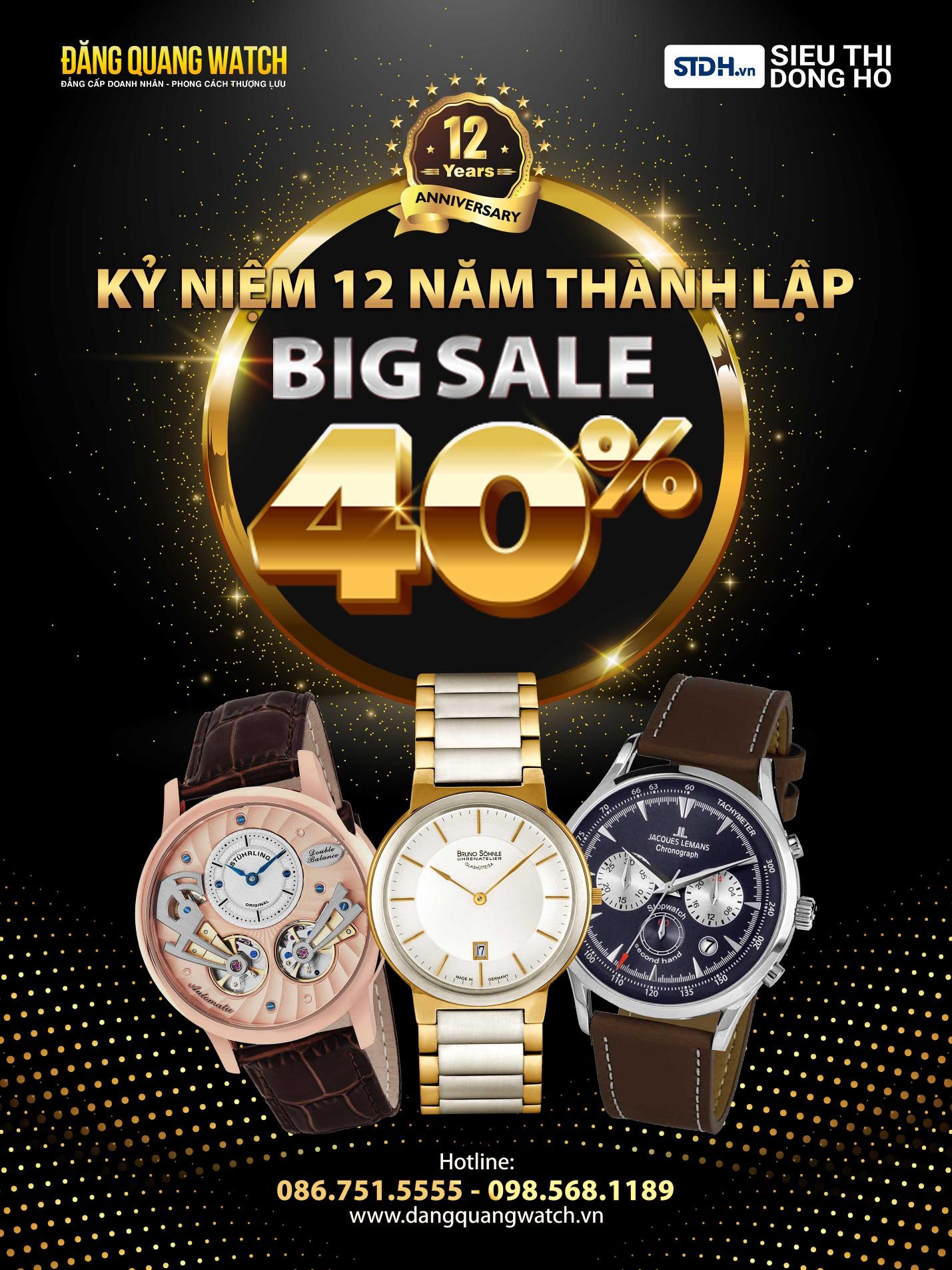 Khuyến mãi lớn chưa từng có mừng sinh nhật Đăng Quang Watch, giảm ngay 40% đồng hồ chính hãng - Ảnh 1.