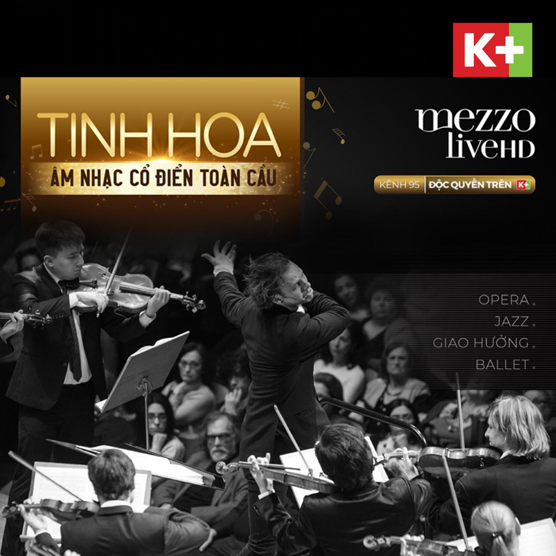 Mezzo Live HD - Kênh âm nhạc cổ điển chinh phục người yêu nghệ thuật từ cái nhìn đầu tiên - Ảnh 1.