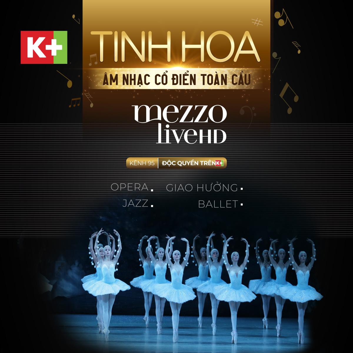 Mezzo Live HD - Kênh âm nhạc cổ điển chinh phục người yêu nghệ thuật từ cái nhìn đầu tiên - Ảnh 2.