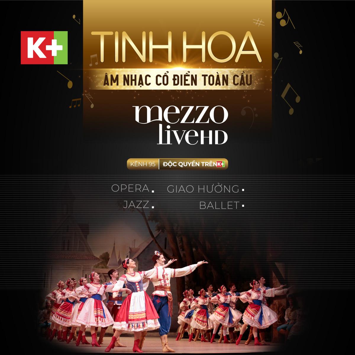 Mezzo Live HD - Kênh âm nhạc cổ điển chinh phục người yêu nghệ thuật từ cái nhìn đầu tiên - Ảnh 5.
