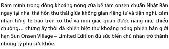 """Sun Onsen Village - Limited Edition: Hiện thực hóa giấc mơ """"tỷ phú sức khỏe"""" - Ảnh 1."""