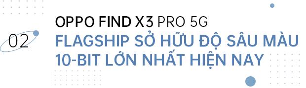 OPPO Find X3 Pro 5G mở ra kỷ nguyên 1 tỷ sắc màu mới cho smartphone Android - Ảnh 6.